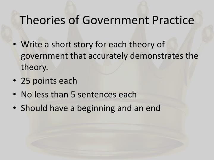 Theories of Government Practice