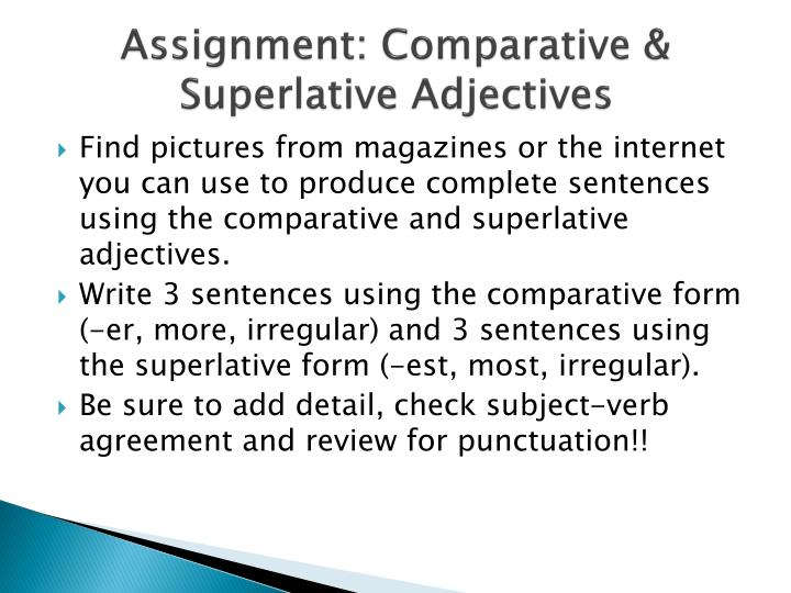 Assignment: Comparative & Superlative Adjectives