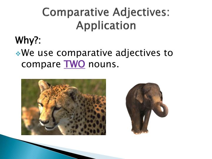 Comparative adjectives application