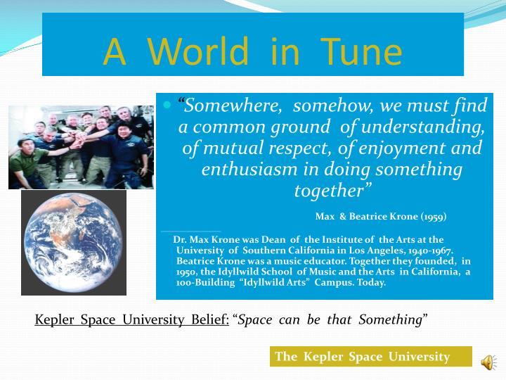 A  World  in  Tune
