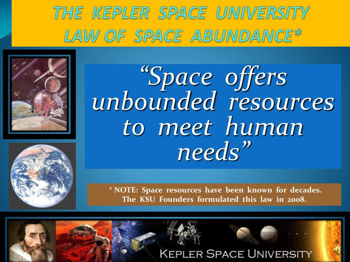 THE  KEPLER  SPACE  UNIVERSITY