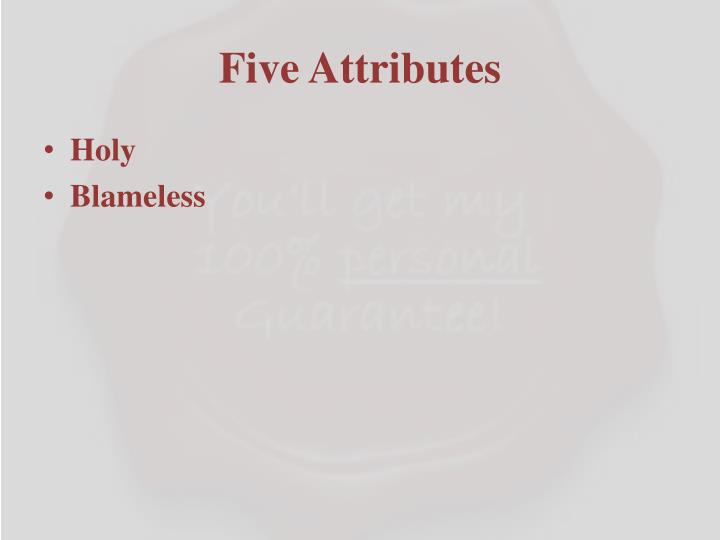Five Attributes