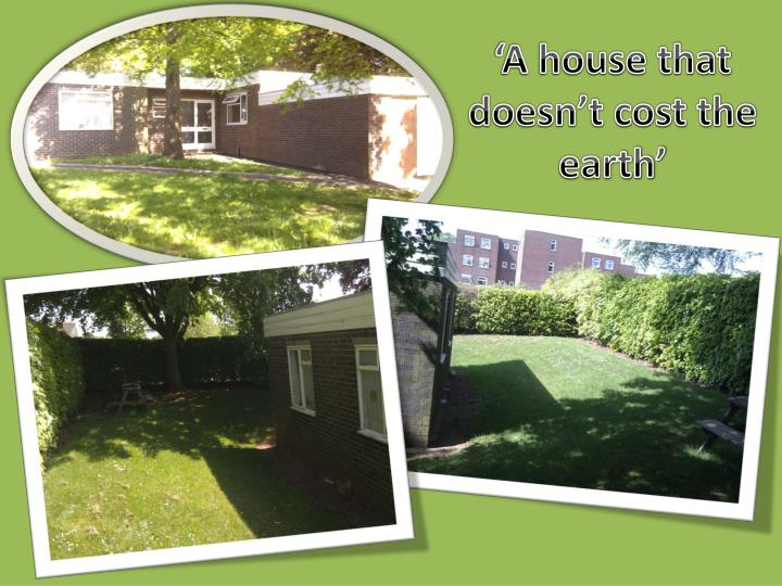 'A house that doesn't cost the earth'