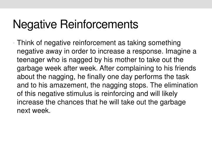 Negative Reinforcements