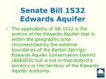 senate bill 1532 edwards aquifer4