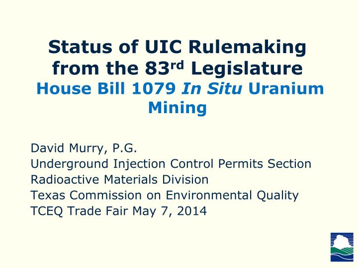 Status of UIC Rulemaking from the 83