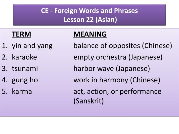 ce foreign words and phrases lesson 22 asian