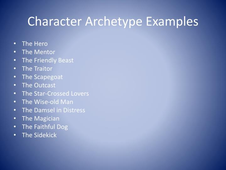 Character Archetype Examples