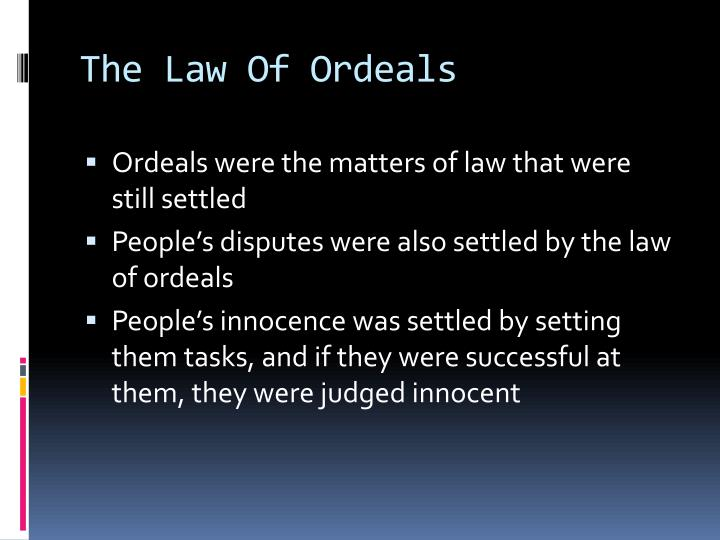 The law of ordeals