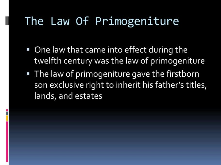 The Law Of Primogeniture