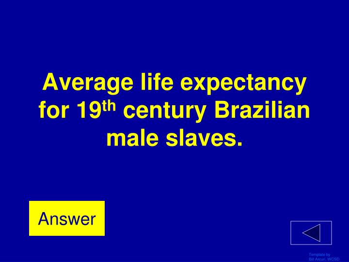 Average life expectancy for 19