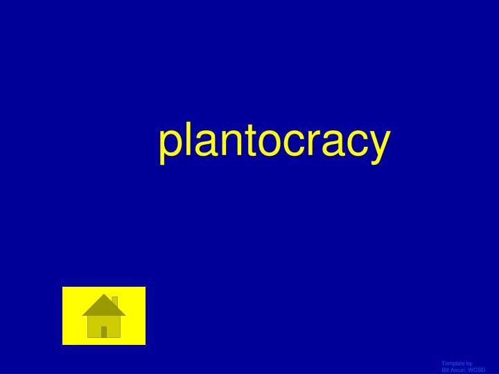 plantocracy