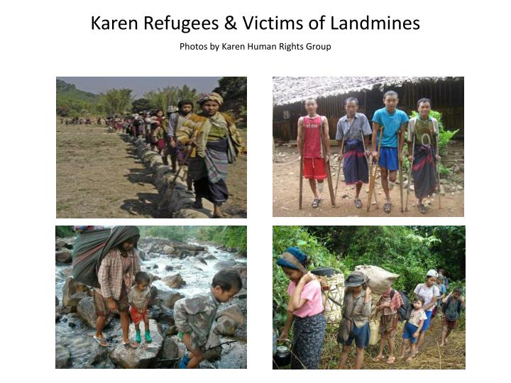 Karen Refugees & Victims of Landmines