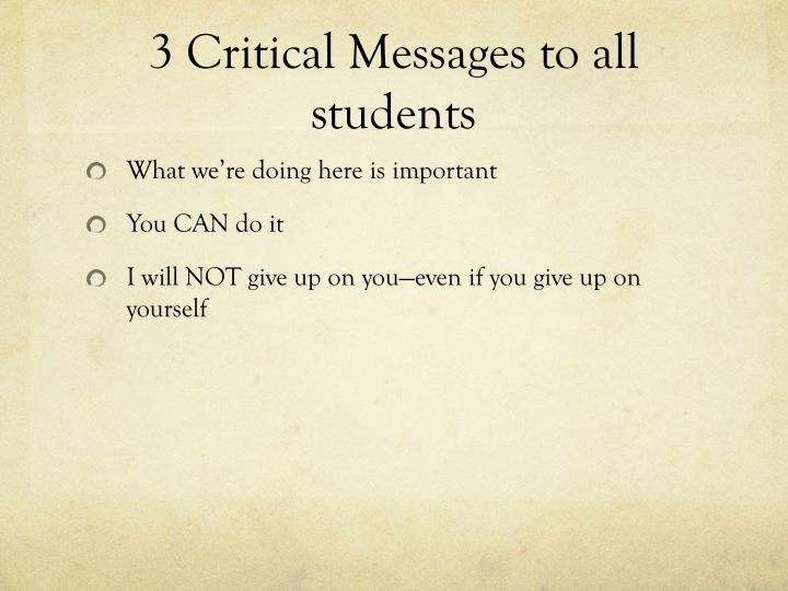 3 Critical Messages to all students