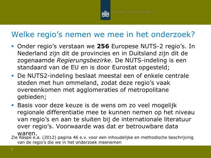 Welke regio's nemen we mee in het onderzoek?