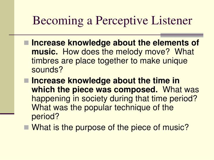 Becoming a Perceptive Listener