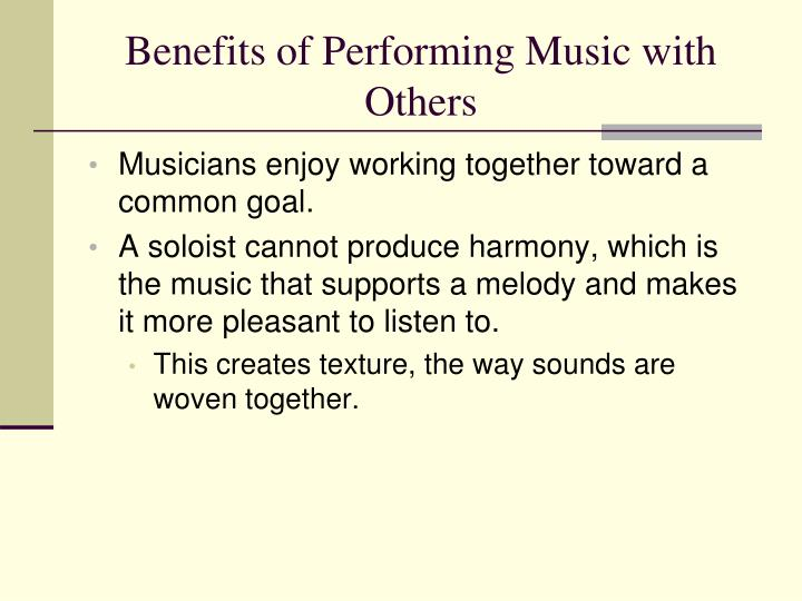 Benefits of Performing Music with Others