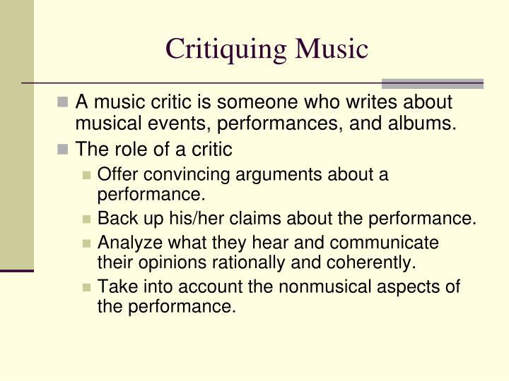 Critiquing Music