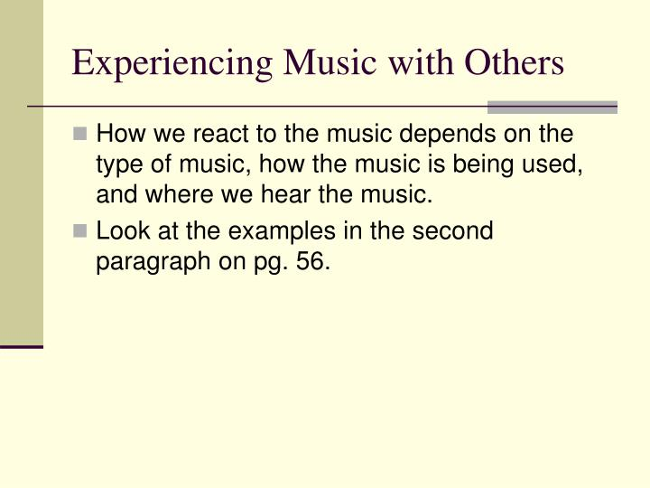 Experiencing Music with Others