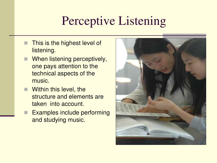This is the highest level of listening.