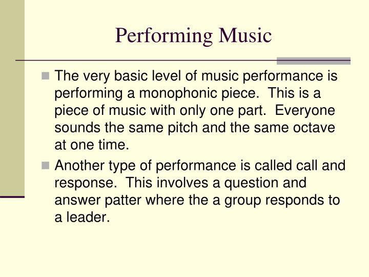 Performing Music