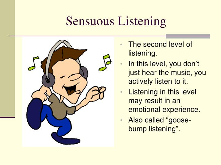 The second level of listening.