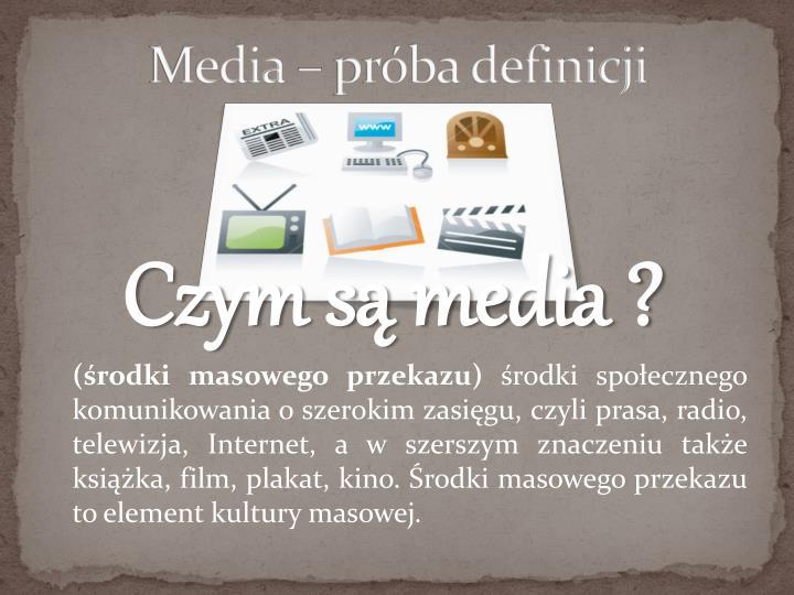 Media – próba definicji