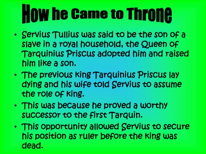 How he Came to Throne