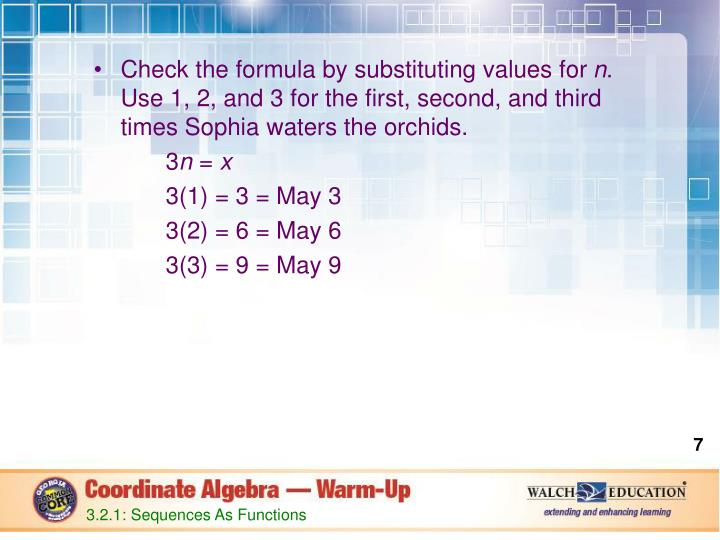 Check the formula by substituting values for
