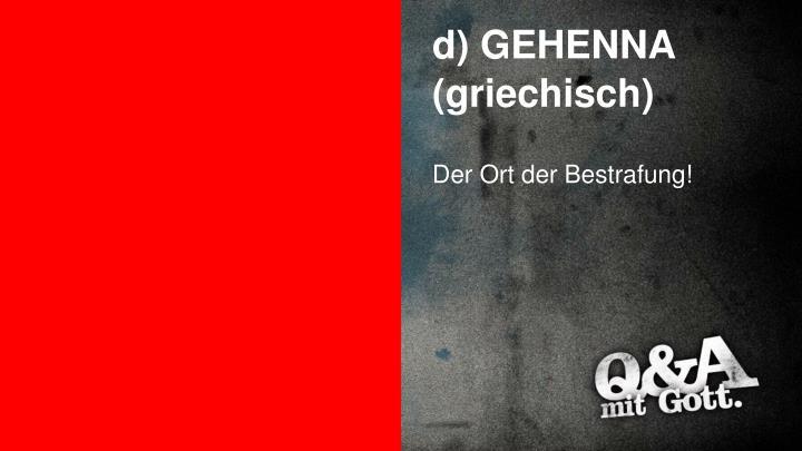 d) GEHENNA (griechisch)