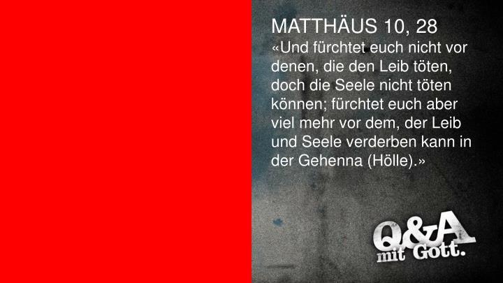 MATTHÄUS 10, 28