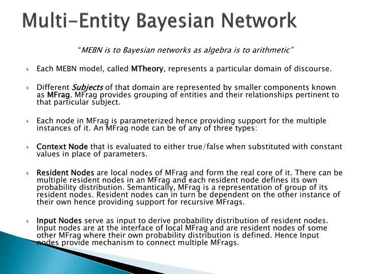 Multi-Entity Bayesian Network