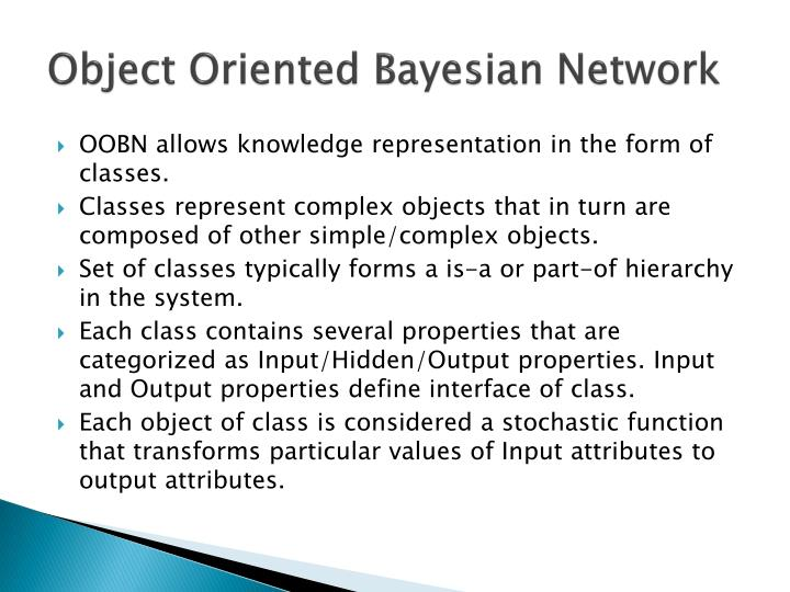 Object Oriented Bayesian Network