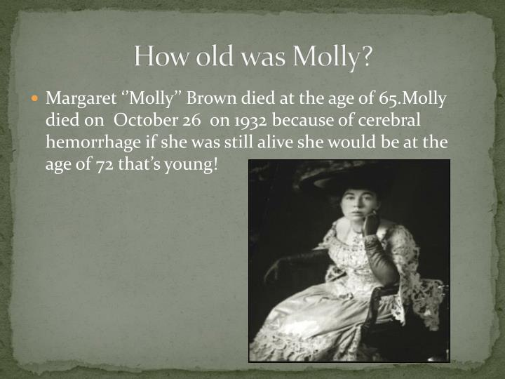 How old was Molly?