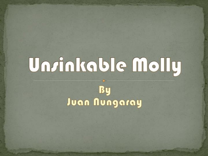 unsinkable molly