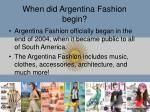 when did argentina fashion begin
