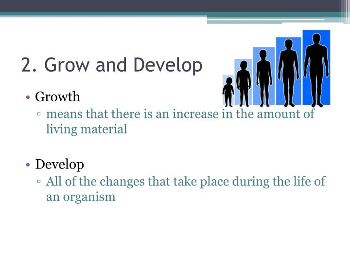 2. Grow and Develop