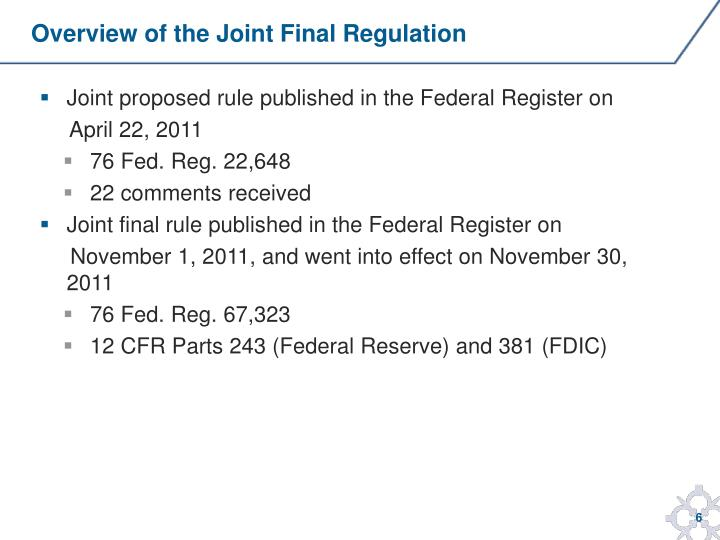 Overview of the Joint Final Regulation