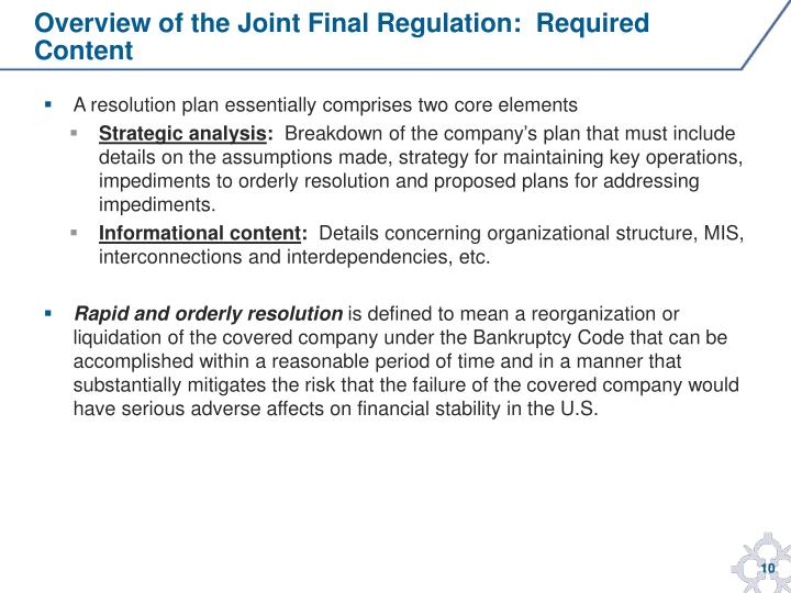 Overview of the Joint Final Regulation:  Required