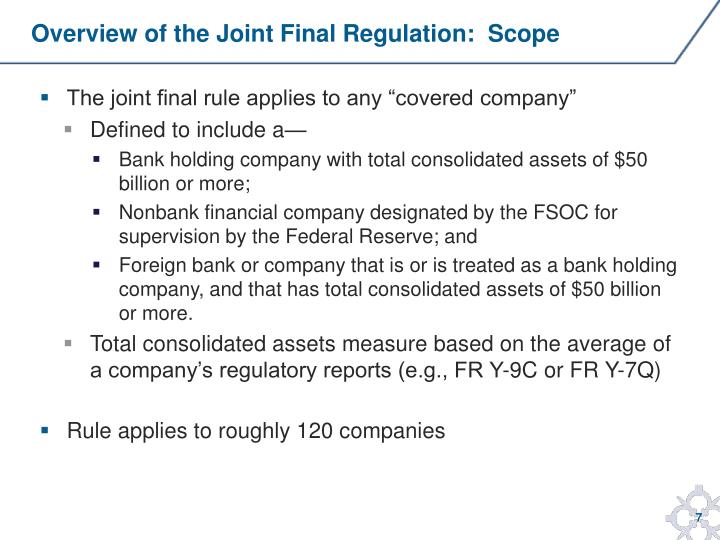 Overview of the Joint Final Regulation:  Scope