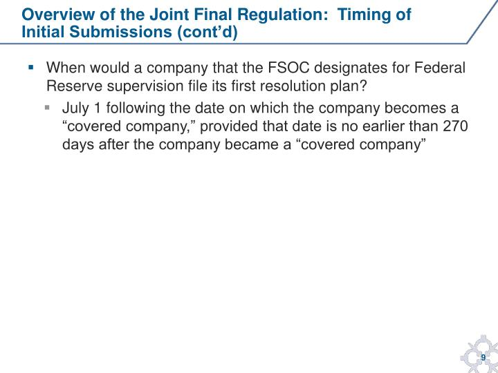 Overview of the Joint Final Regulation:  Timing of