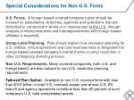special considerations for non u s firms