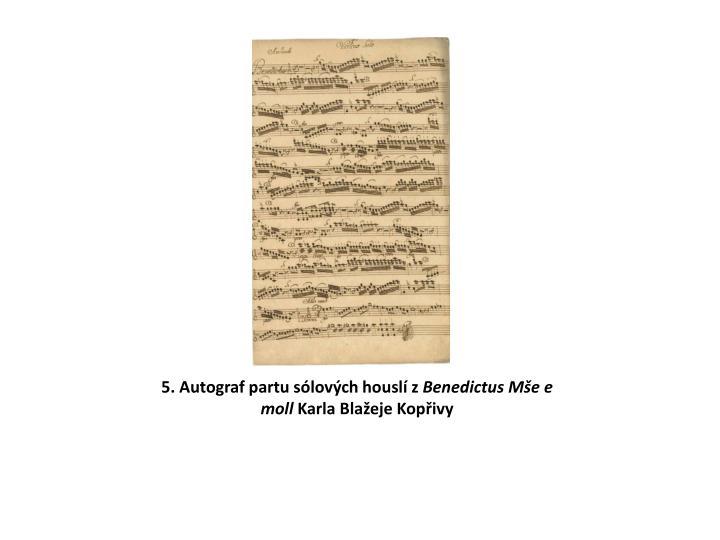 5. Autograf partu sólových houslí z