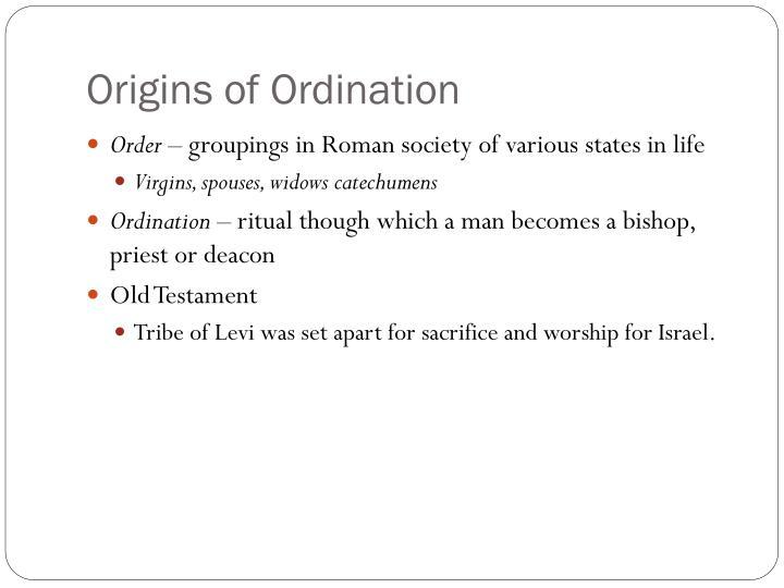 Origins of Ordination