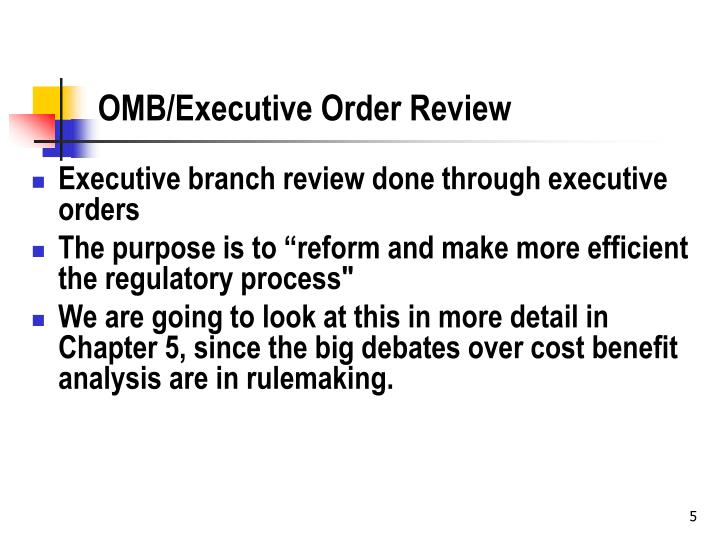 OMB/Executive Order Review