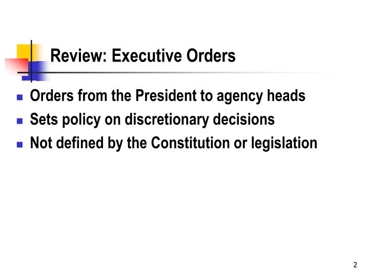 Review executive orders