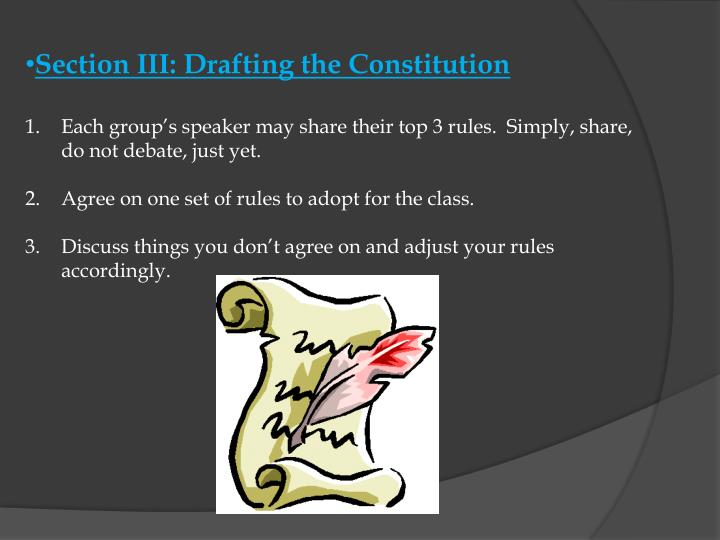 Section III: Drafting the Constitution