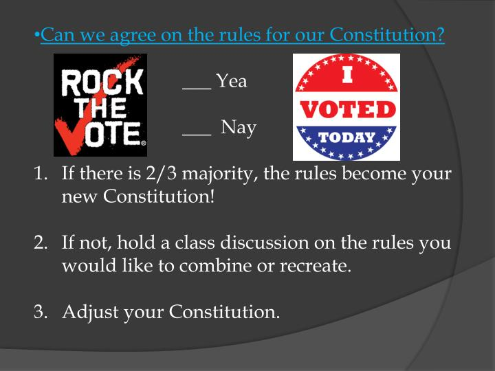 Can we agree on the rules for our Constitution?