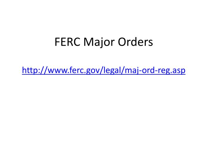 Ferc major orders
