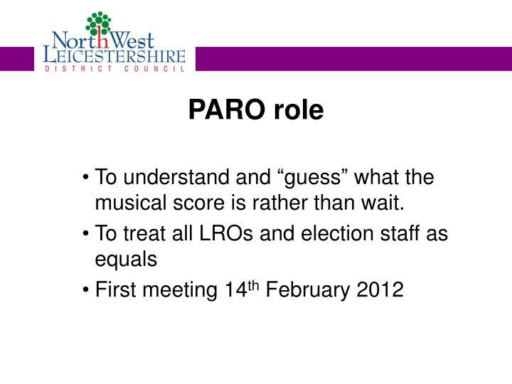 PARO role